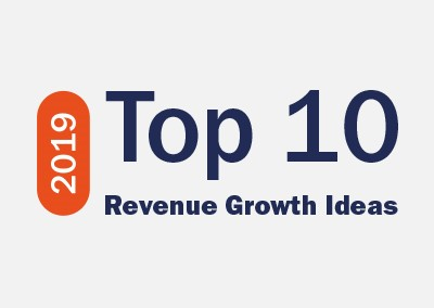 2019 Top 10 Revenue Growth Ideas: Leveraging Insights to Drive Growth